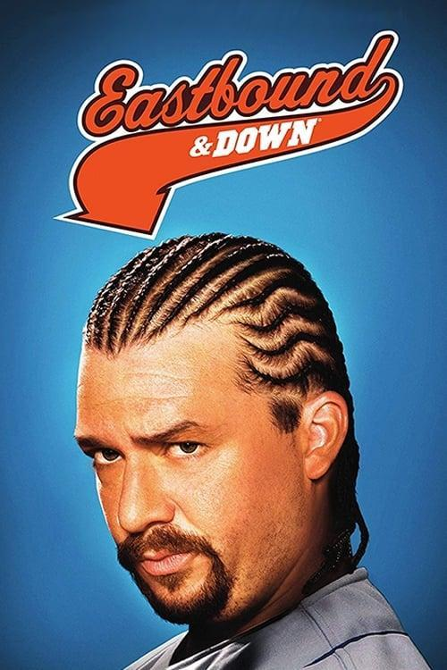 Eastbound & Down (2009-2013)