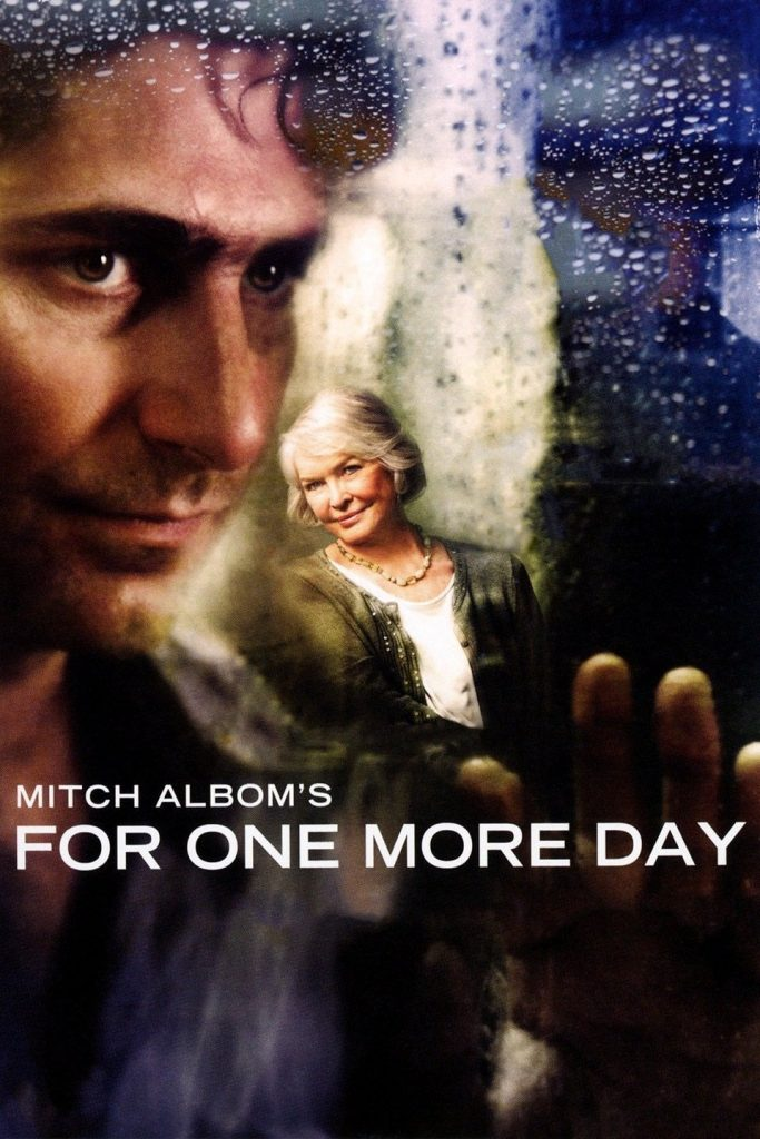For One More Day (2007)