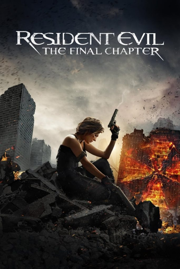 Resident Evil The Final Chapter (2016)