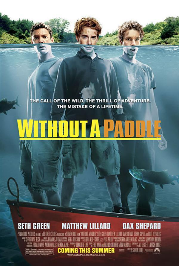 Without A Paddle 2004